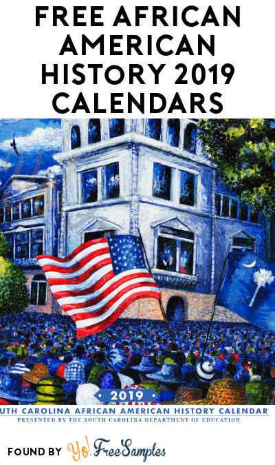 FREE African American History 2019 Calendars (Schools & Companies Only)