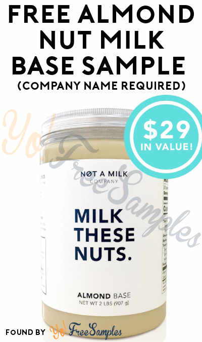 FREE Almond Nut Milk Base (Company Name Required)