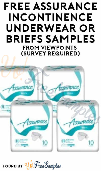FREE Assurance Incontinence Underwear or Briefs Samples From ViewPoints (Survey Required)