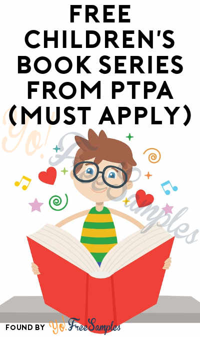 FREE Children's Book Series From PTPA (Must Apply)