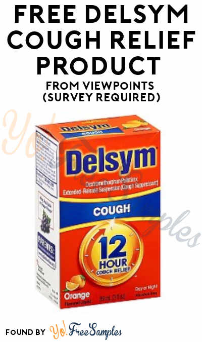 FREE Delsym Cough Relief Product From ViewPoints (Survey Required)