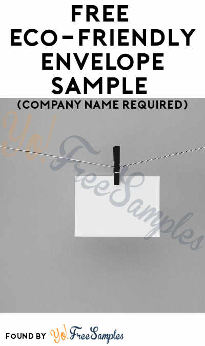 FREE Eco-Friendly Envelope Sample (Company Name Required)