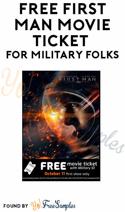 FREE First Man Movie Ticket For Military Folks