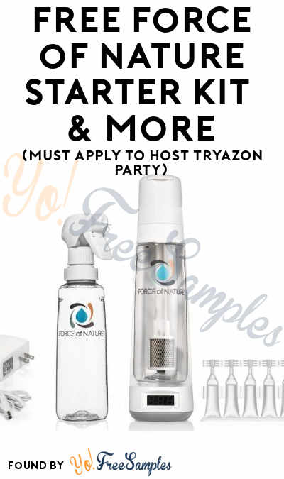 FREE Force of Nature Starter Kit & More (Must Apply To Host Tryazon Party)