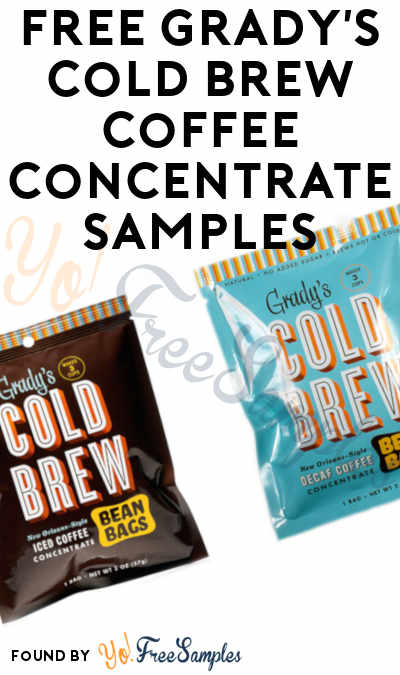 FREE Grady's Cold Brew Coffee Concentrate Samples