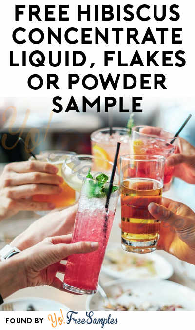 FREE Hibiscus Concentrate Liquid, Flakes or Powder Sample