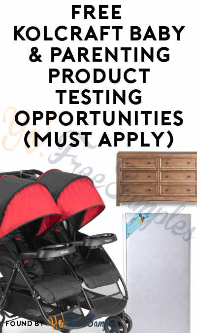 FREE Kolcraft Baby & Parenting Product Testing Opportunities (Must Apply)