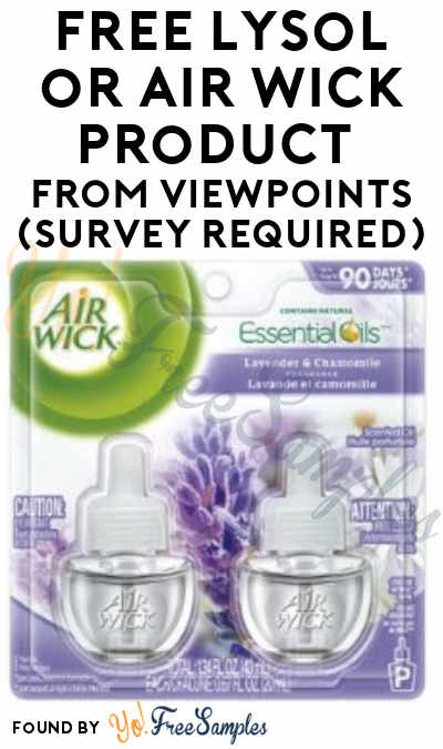 FREE Lysol or Air Wick Product From ViewPoints (Survey Required)