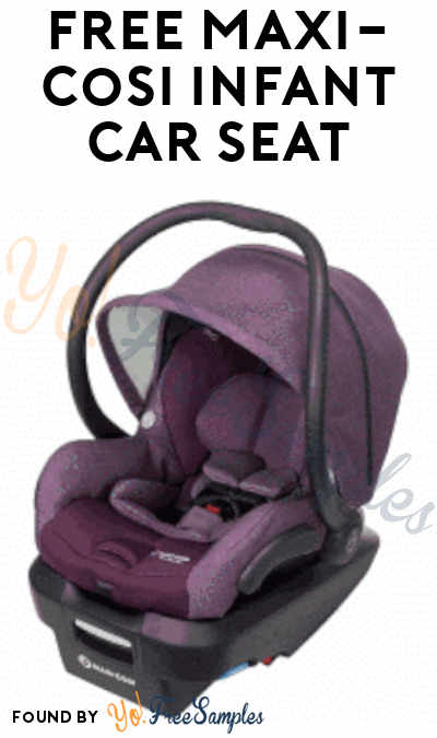 FREE Maxi-Cosi Infant Car Seat From ViewPoints (Survey Required)
