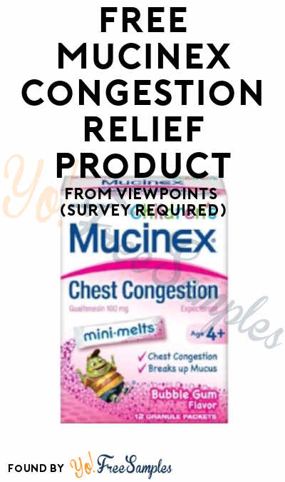 FREE Mucinex Congestion Relief Product From ViewPoints (Survey Required)