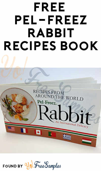 FREE Pel-Freez Rabbit Recipes Book