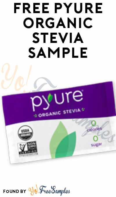 New Offer: FREE Pyure Organic Stevia Sample
