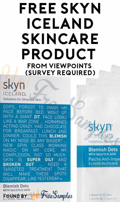 FREE Skyn ICELAND Skincare Product From ViewPoints (Survey Required)