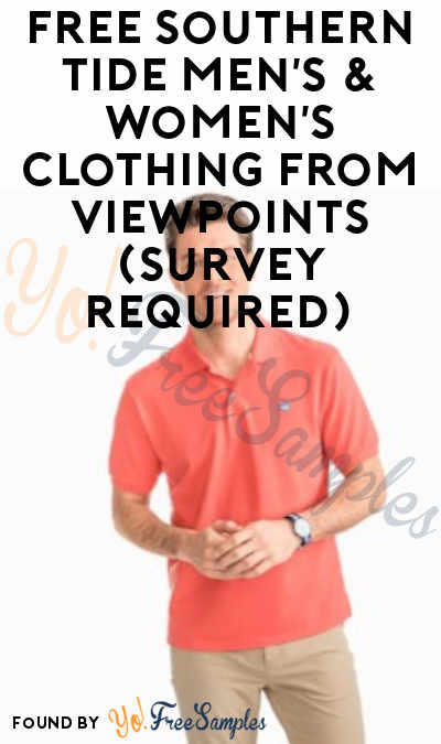 FREE Southern Tide Men's & Women's Clothing From ViewPoints (Survey Required)