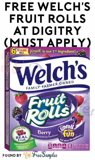 FREE Welch's Fruit Rolls At Digitry (Must Apply)