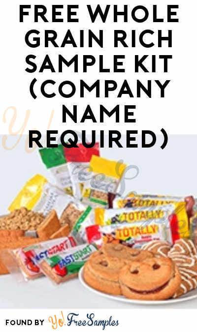 FREE Whole Grain Rich Sample Kit (Company Name Required)
