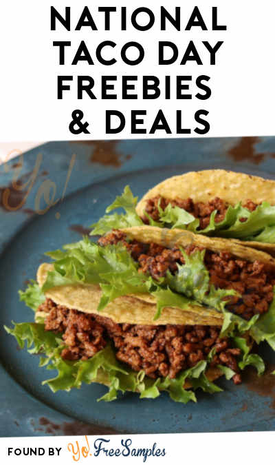 20+ National Taco Day 2019 Freebies & Deals