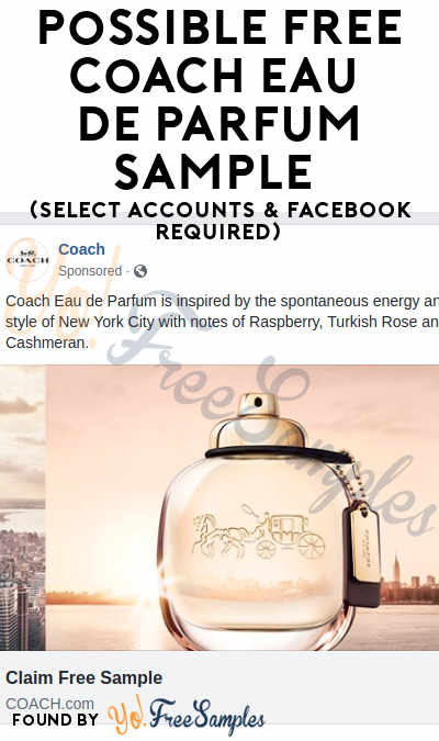 Possible FREE Coach Eau De Parfum Sample (Select Accounts & Facebook Required)