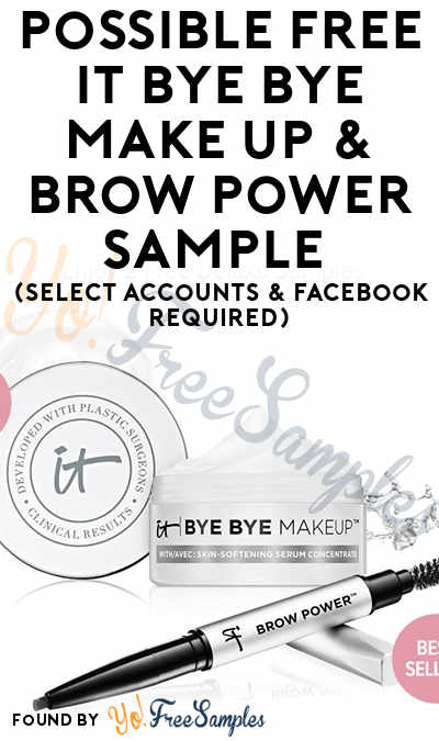 Possible FREE IT Bye Bye Make Up & Brow Power Sample (Select Accounts & Facebook Required)