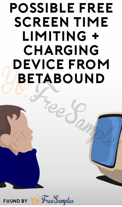 Possible FREE Screen Time Limiting + Charging Device From Betabound (iOS & Wi-Fi Required)