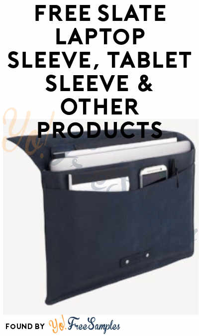 FREE SLATE Laptop Sleeve, Tablet Sleeve & Other Products From ViewPoints (Survey Required)