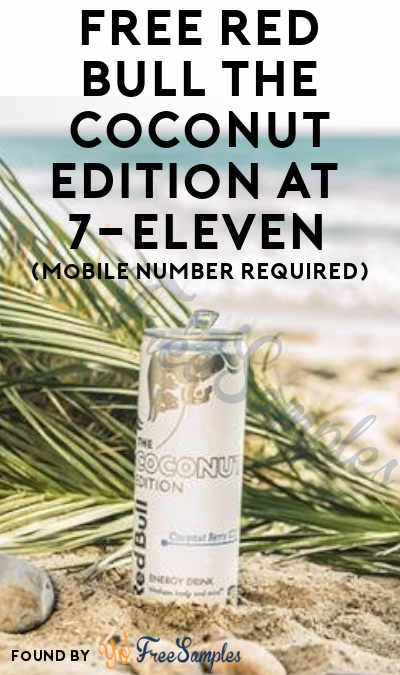 TODAY ONLY: FREE Red Bull The Coconut Edition At 7-Eleven (Mobile Number Required)