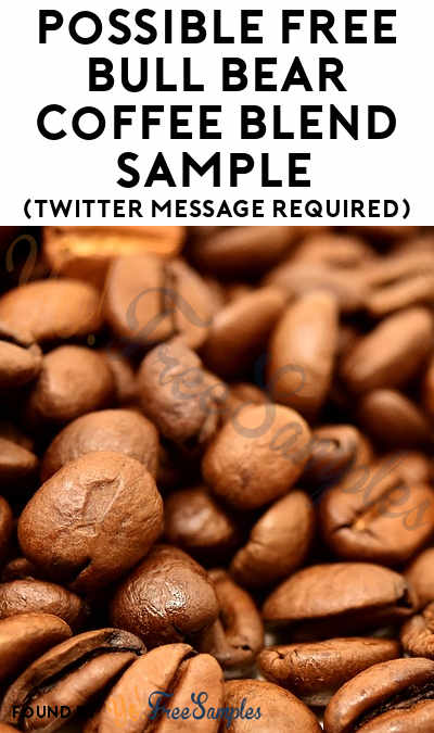 Possible FREE Bull Bear Coffee Blend Sample (Email or Twitter Required)