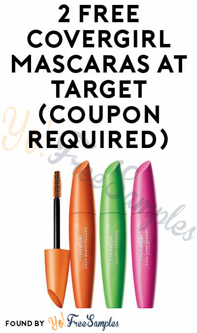 2 FREE Covergirl Mascaras At Target (Coupon Required)