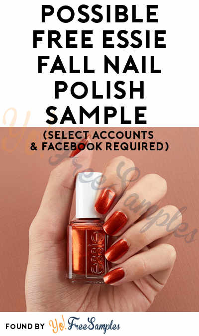 Possible FREE essie Fall Nail Polish Sample (Select Accounts & Facebook Required)