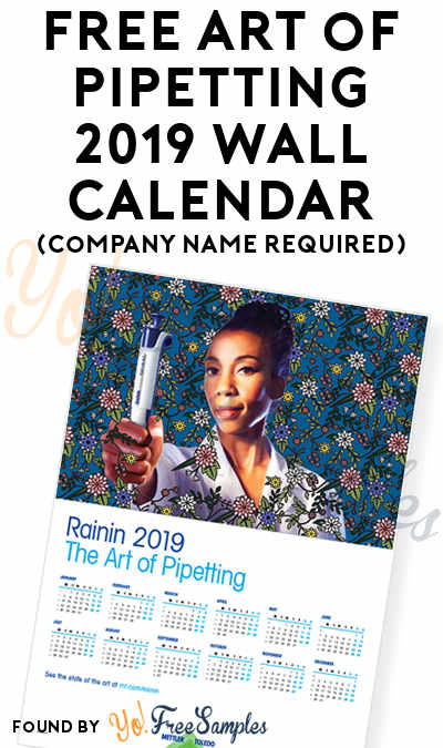 FREE Art of Pipetting 2019 Wall Calendar (Company Name Required)