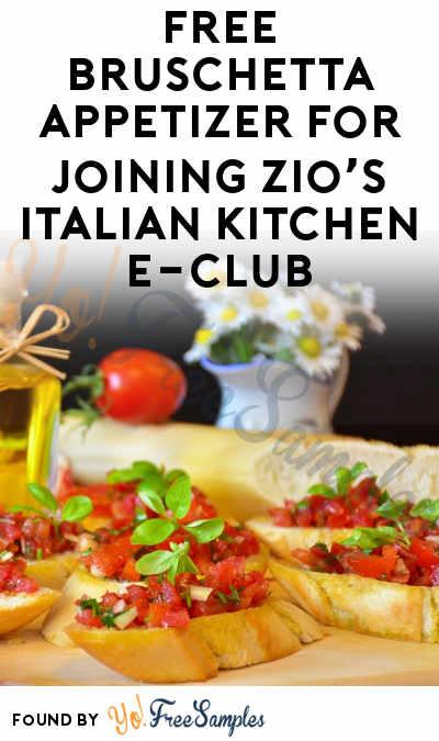 FREE Bruschetta Appetizer For Joining Zio's Italian Kitchen E-Club