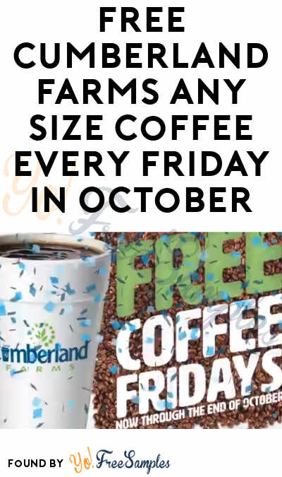 FREE Cumberland Farms Any Size Coffee Every Friday In October