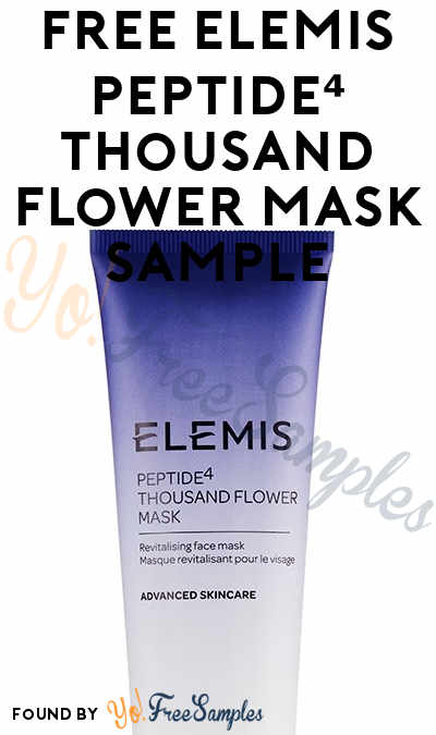FREE Elemis Peptide⁴ Thousand Flower Mask Sample (Facebook Required)