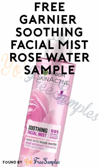 First 15,000! FREE Garnier SkinActive Soothing Facial Mist Rose Water Sample From Makeup.com