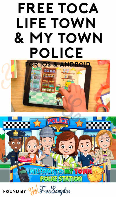 FREE Toca Life Town & My Town Police For iOS & Android ($2.99 Normally)
