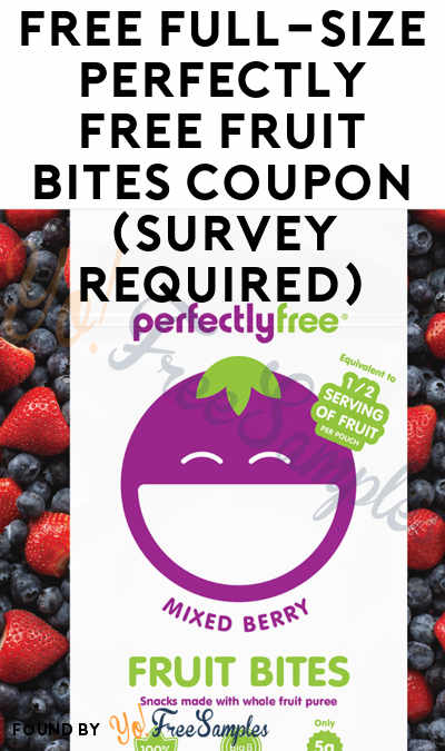 FREE Full-Size Perfectly Free Fruit Bites Coupon (Survey Required)