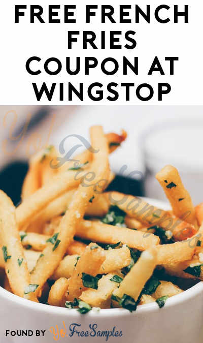 FREE French Fries Coupon At Wingstop