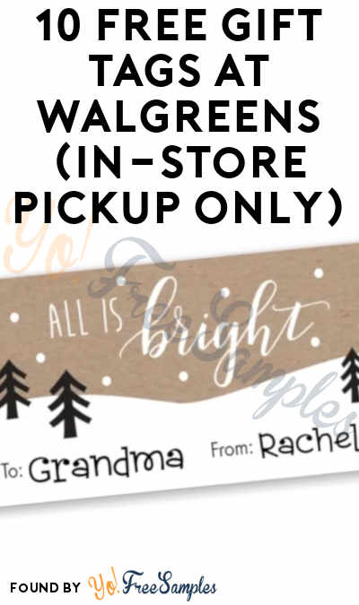 10 FREE Gift Tags At Walgreens (In-Store Pickup Only)