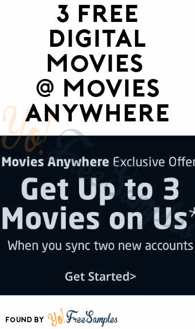 3 FREE Digital Movies For Joining Movies Anywhere & Connecting iTunes, Google Play, VUDU or Amazon