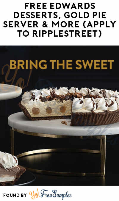 FREE Edwards Desserts, Gold Pie Server & More (Apply To RippleStreet)