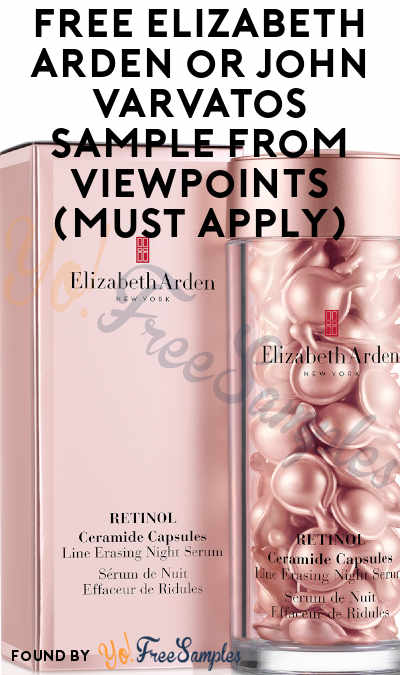 FREE Elizabeth Arden or John Varvatos Sample From ViewPoints (Must Apply)