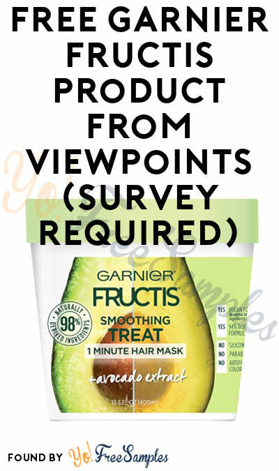 NEW: FREE Garnier Fructis Product From ViewPoints (Survey Required)