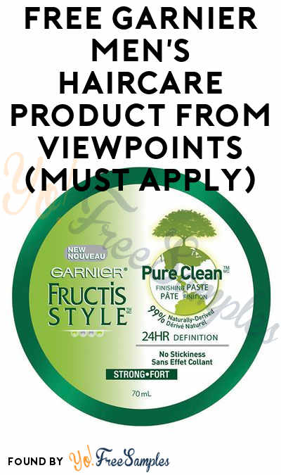 FREE Garnier Men's Haircare Product From ViewPoints (Must Apply)
