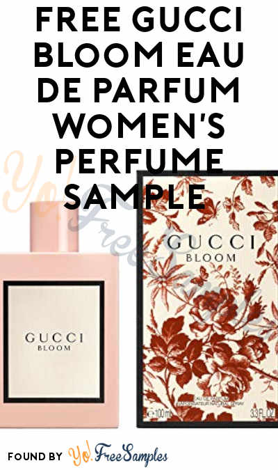 Possible FREE Gucci Bloom Eau de Parfum Women's Perfume Sample (Select Accounts & Facebook Required)