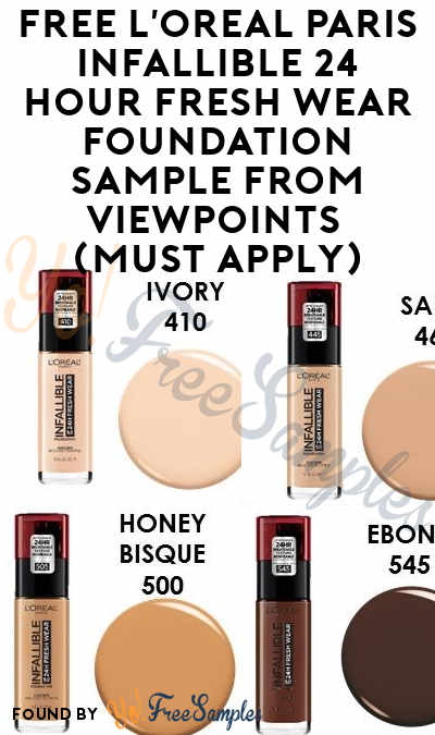 FREE L'Oreal Paris Infallible 24 Hour Fresh Wear Foundation Sample From ViewPoints (Must Apply)