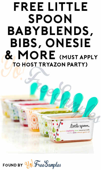 FREE Little Spoon Babyblends, Bibs, Onesie & More (Must Apply To Host Tryazon Party)