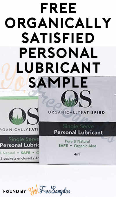 FREE Organically Satisfied Personal Lubricant Sample