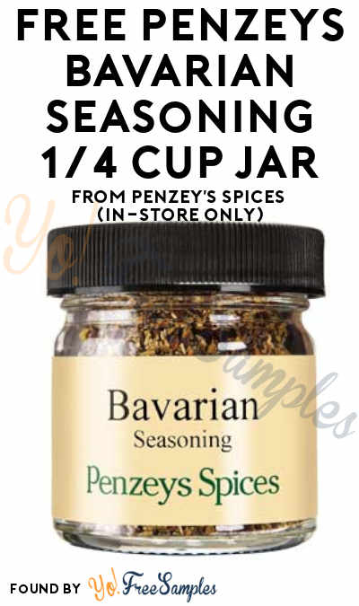 FREE Penzeys Bavarian Seasoning 1/4 Cup Jar From Penzey's Spices (In-Store Only)