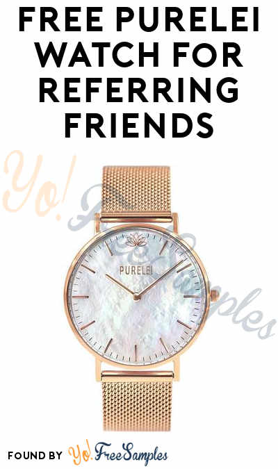 FREE Purelei Watch For Referring Friends