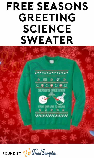 FREE Seasons Greeting Science Sweater (Facebook Required)